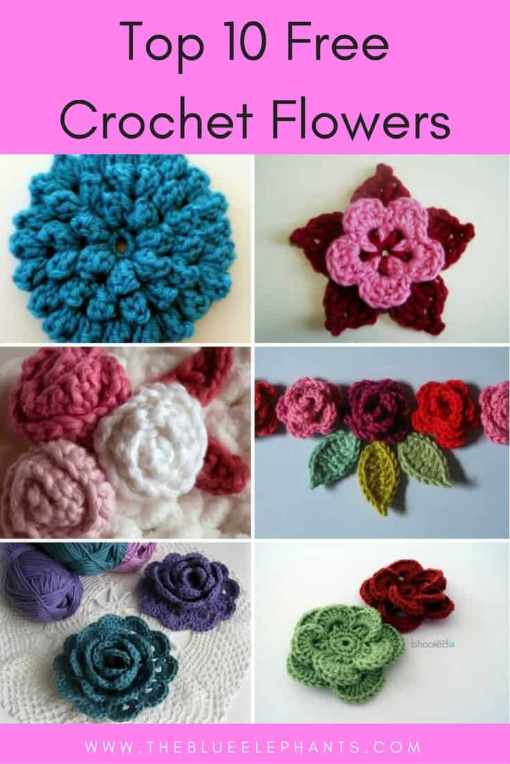My Top 10 Favorite Free Patterns For Crochet Flowers