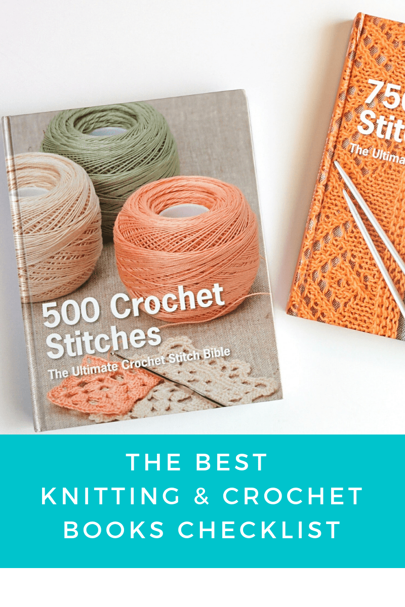 My Favorite Books for Crochet Stitches + Knitting & Crochet Patterns |