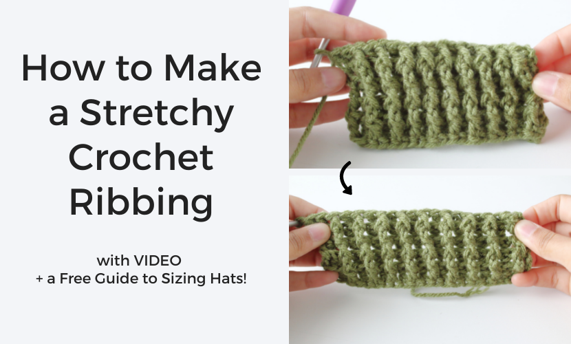 How to Make the Perfect Stretchy Crochet Ribbing for Hats!