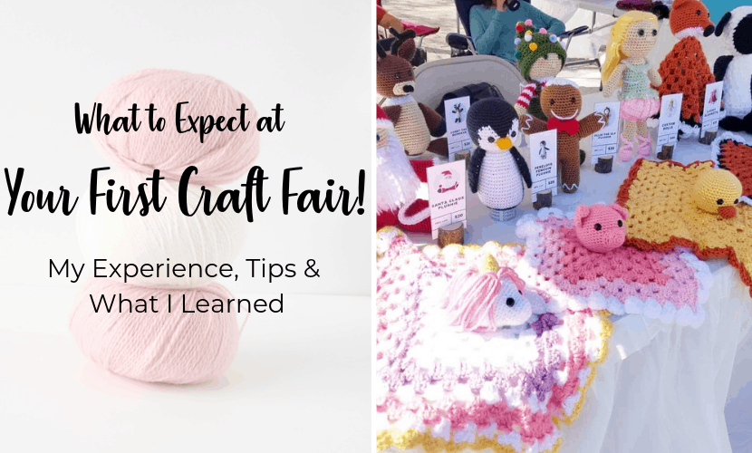 What to Expect at Your First Craft Fair: My Experience & What I Learned